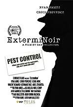 ExtermiNoir