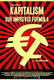 Kapitalism - Reteta noastra secreta (2010) Poster - Movie Forum, Cast, Reviews