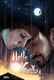 Hello & Goodbye (2018)