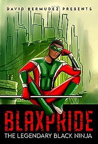 Primary photo for Blaxpride: The Legendary Black Ninja