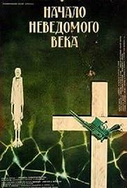 Nachalo nevedomogo veka Poster