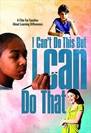 Where to stream I Can't Do This But I Can Do That: A Film for Families about Learning Differences