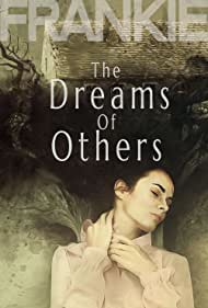 The Dreams of Others