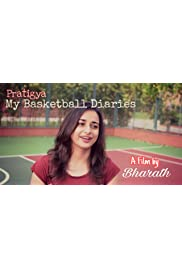 Pratigya: My Basketball Diaries