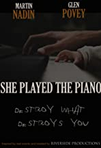 She Played the Piano