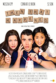 Then That Happened Poster