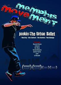 Dvx movie downloads Memphis Movement: Jookin - The Urban Ballet USA [4K]