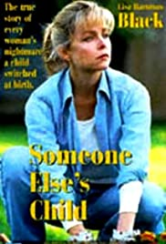 Someone Else's Child (1994) Poster - Movie Forum, Cast, Reviews