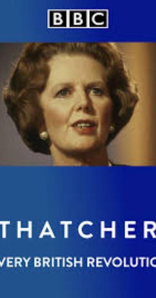 descarga gratis la Temporada 1 de Thatcher: A Very British Revolution o transmite Capitulo episodios completos en HD 720p 1080p con torrent
