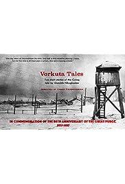 Vorkuta Tales