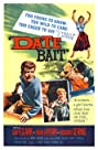 Date Bait (1960) Poster