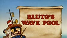 Bluto's Wave Pool/Here Today, Goon Tomorrow