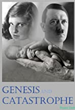 Genesis and Catastrophe