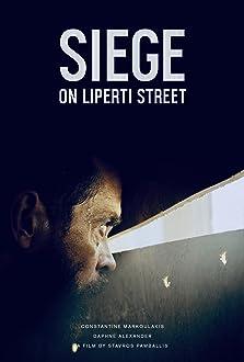The Siege on Liperti Street