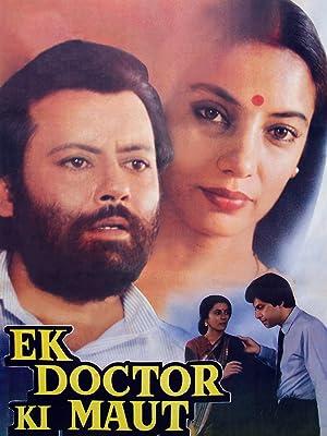 Ek Doctor Ki Maut movie, song and  lyrics