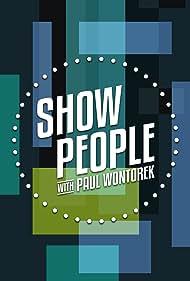 Show People with Paul Wontorek (2010)