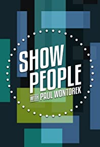 Primary photo for Show People with Paul Wontorek
