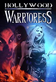 Hollywood Warrioress: The Movie Poster