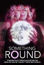 Something Round