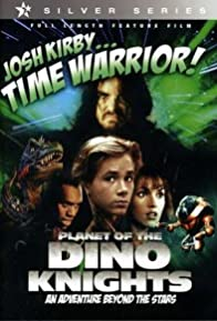 Primary photo for Josh Kirby... Time Warrior: Chapter 1, Planet of the Dino-Knights
