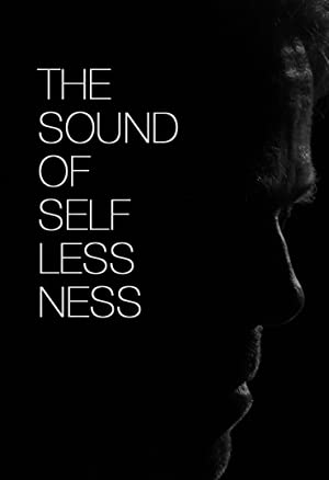 The Sound of Selflessness