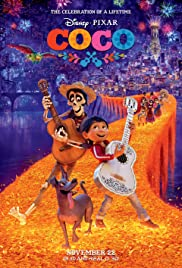 Coco (2017) Poster - Movie Forum, Cast, Reviews