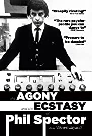 The Agony and the Ecstasy of Phil Spector Poster