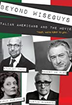 Beyond Wiseguys: Italian Americans & the Movies