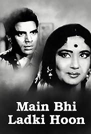 Maain Bhi Ladki Hun Poster