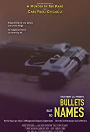 Bullets Have No Names
