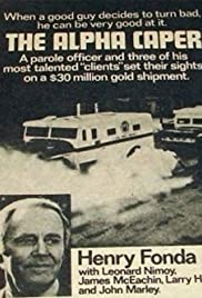 The Alpha Caper(1973) Poster - Movie Forum, Cast, Reviews