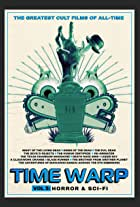 Time Warp: The Greatest Cult Films of All-Time- Vol. 2 Horror and Sci-Fi
