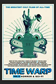 Time Warp: The Greatest Cult Films of All-Time- Vol. 2 Horror and Sci-Fi (2020)