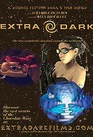 Extra Dark Poster