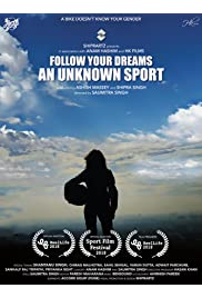 Follow Your Dreams - An Unknown Sports