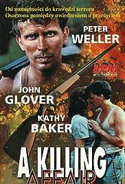 A Killing Affair(1986) Poster - Movie Forum, Cast, Reviews