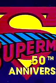 Primary photo for Superman 50th Anniversary