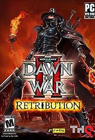Primary photo for Warhammer 40,000: Dawn of War II - Retribution