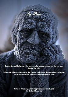 Ice Man (2009 Video)