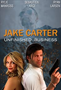 Primary photo for Jake Carter: Unfinished Business