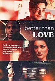 Better Than Love (2019) 720p