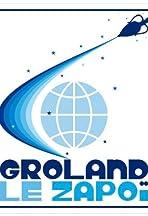 Groland Le Zapoï