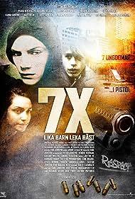 7X - lika barn leka bäst (2010)
