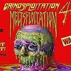 Grindsploitation 4: Meltsploitation (2018)