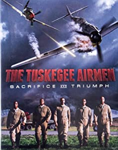 Best site for watching movies 2018 The Tuskegee Airmen: Sacrifice and Triumph by none [hd1080p]