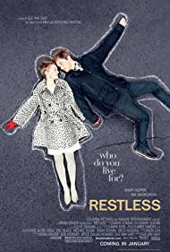 Restless (2011) Poster - Movie Forum, Cast, Reviews