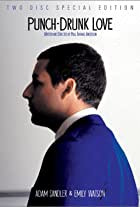 Punch-Drunk Love: Deleted Scenes
