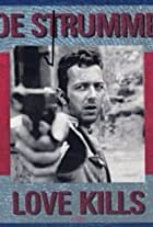 Joe Strummer: Love Kills