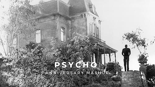 'Psycho' | Anniversary Mashup