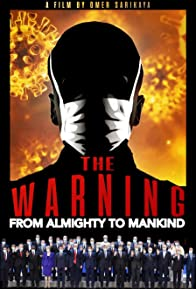 Primary photo for The Warning (From Almighty to Mankind)